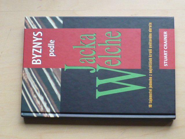Crainer - Byznys podle Jacka Welche (1999)