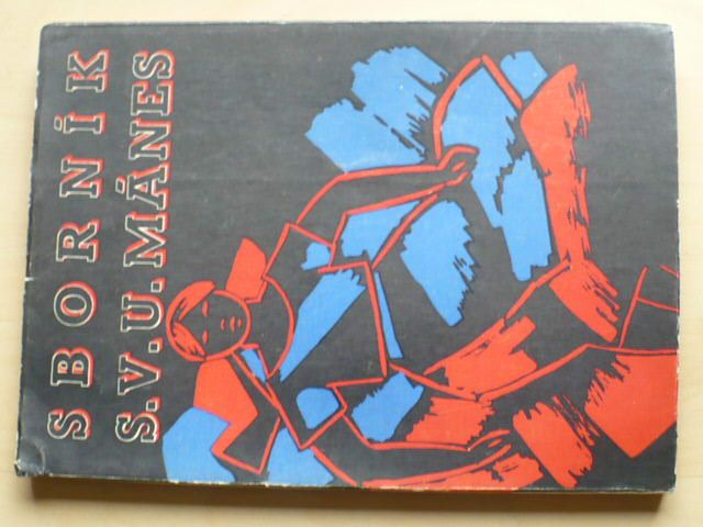 Sborník S.V.U. Mánes (1947) Volné směry XXXIX.