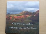 Úspěšné projekty mikroregionu Buchlov (2014)