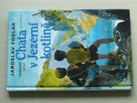 Foglar - Chata v Jezerní kotlině (1996)