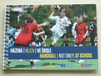 Házená (nejen) ve škole - Handball (not only) at School (2015)