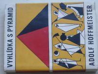 Hoffmeister - Vyhlídka s pyramid (1957)