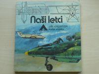 Kalivoda - Naši letci (Azimut 1981)