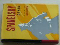Kolcov - Španělský deník (1960) Občanská válka ve Španělsku