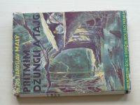 Malý - Přítmím džunglí a tajg (1935)