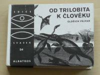 OKO 54 - Fejfar - Od trilobita k člověku (1980)
