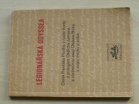 Legionářská oddysea - Deník Františka Prudila z ruské fronty (1990)