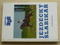 Roštínský - Jezdecký slabikář (1995)