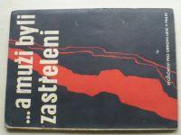 ...a muži byli zastřeleni (1946) Památník lidickým mužům