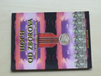 Fryščok - Hoch od Zborova (Alois Vocásek, podpis) (Brněnský legionář 2001)