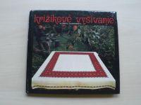 Lichnerová - Krížikové vyšívanie (1981) slovensky
