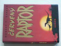 Bakker - Červený raptor (2000)