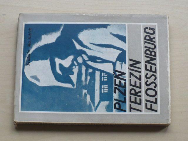 Fridolín Macháček - Plzeň Terezín Flossenbürg (1946) Vzpomínky