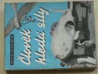 Gutwirth - Člověk hledá síly (1947)