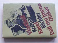 Kožnar, Richter - Dali mu jméno Otakar (1983)