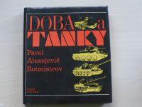 Rotmistrov - Doba a tanky (1974)