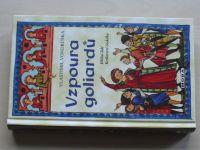 Vondruška - Vzpoura goliardů (2017) Hříšní lidé Království českého