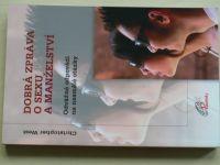 West - Dobrá zpráva o sexu a manželství (2010)