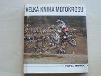 Husák - Velká kniha motokrosu (1980)