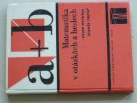 Matuška, Trefný - Matematika v otázkách a heslech (1973)
