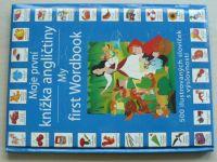 Moje první knížka angličtiny - My first Wordbook (2010)