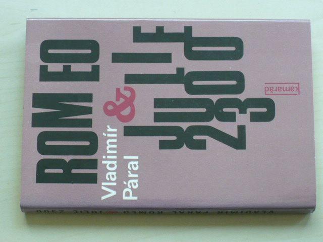 Páral - Romeo & Julie 2300 (1982)