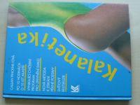 Pinckneyová - Kalanetika (1993)