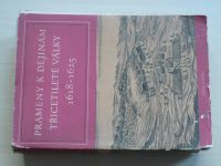 Prameny k dějinám Třicetileté války - Díl III. 1918-1625 (1951)