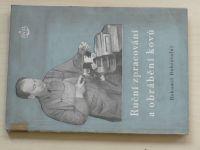 Dobrovolný - Ruční zpracování a obrábění kovů (1954)
