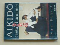 Fojtík - Aikidó - cesta harmonie (1993)