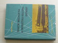 Jansa - Trakční mechanika a energetika kolejové dopravy (1959)