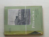 Louda, Pospíšil - Příručka pro vozební techniky (1959)