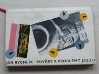Rychlík - Pověry a problémy jazzu (1959)