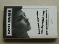 Tigrid - Kapesní průvodce inteligentní ženy po vlastním osudu (1990)