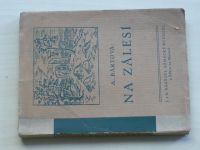 Bártová - Na Zálesí (1932) Vesnický román