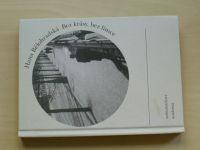 Bělohradská - Bez krásy, bez límce (2001)