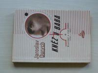 Durych - Kněz a baba - Fejetony a jiné prózy 1921-1961 (1999)