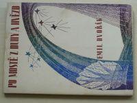 Dvořák - Po mostě z duhy a hvězd (1947)
