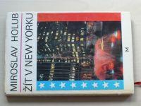 Holub - Žít v New Yorku (1969)