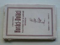 Malá-Vidláková - Horáci-Doláci Vlastivědné čtení na podkladě národopisu (1932)
