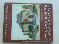 Pelikán - Průvodce historií a stálou expozicí - Galerie výtvarného umění v Hodoníně (1985)