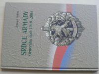 Stehlík - Srdce armády - Generální štáb 1919-2004 (2006)