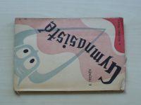 Treněv - Gymnasisté - hra o čtyřech dějstvích v devíti obtrazech (1945)