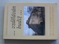 ...vzděláván budiž... 135 let Slovanského gymnázia, 100 let od založení České reálky (2002)