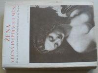 Žena - Věčná inspirace umění - Žena ve výtvarném umění od doby kamenné po Picassa