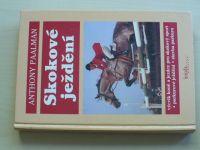 Paalman - Skokové ježdění - Výcvik jezdce a koně pro skokový sport, parkur  (1998)