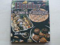 Baier - Houby v lese a v kuchyni (2003)