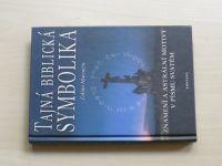 Marenčín - Tajná biblická symbolika - Znamení a astrální motivy v Písmu svatém (2003)