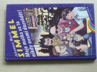 Simmel - Moje matka se to nikdy nesmí dozvědět! (1993)