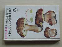 Smotlacha, Malý - Atlas tržních a jedovatých hub (1989)